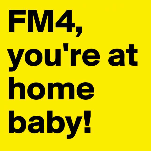Fm4 You Re At Home Baby